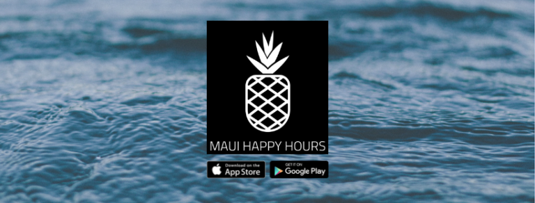 maui happy hours app - download from apple app store or google play